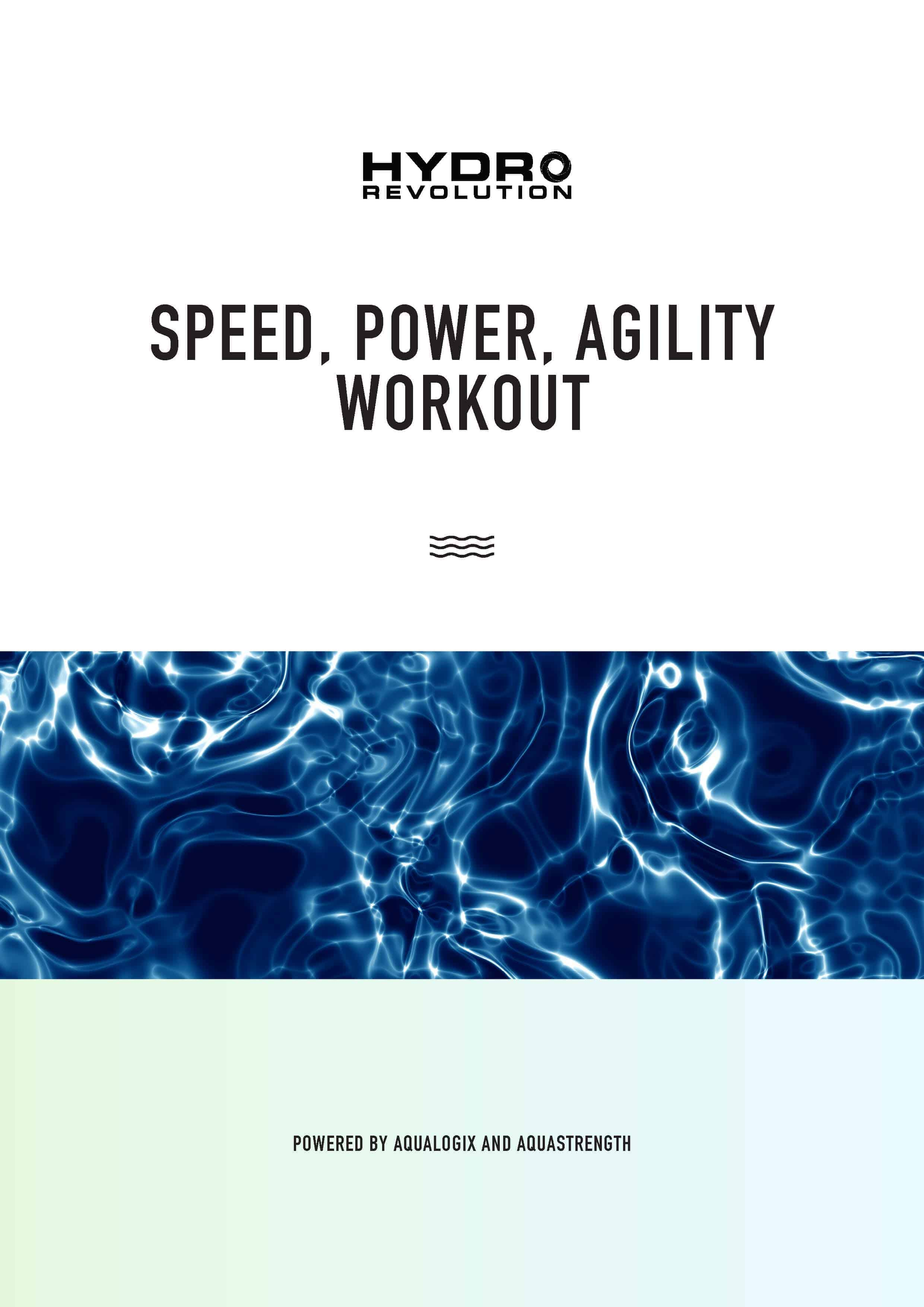 Hydrorevolution Speed, Power, Agility Workout